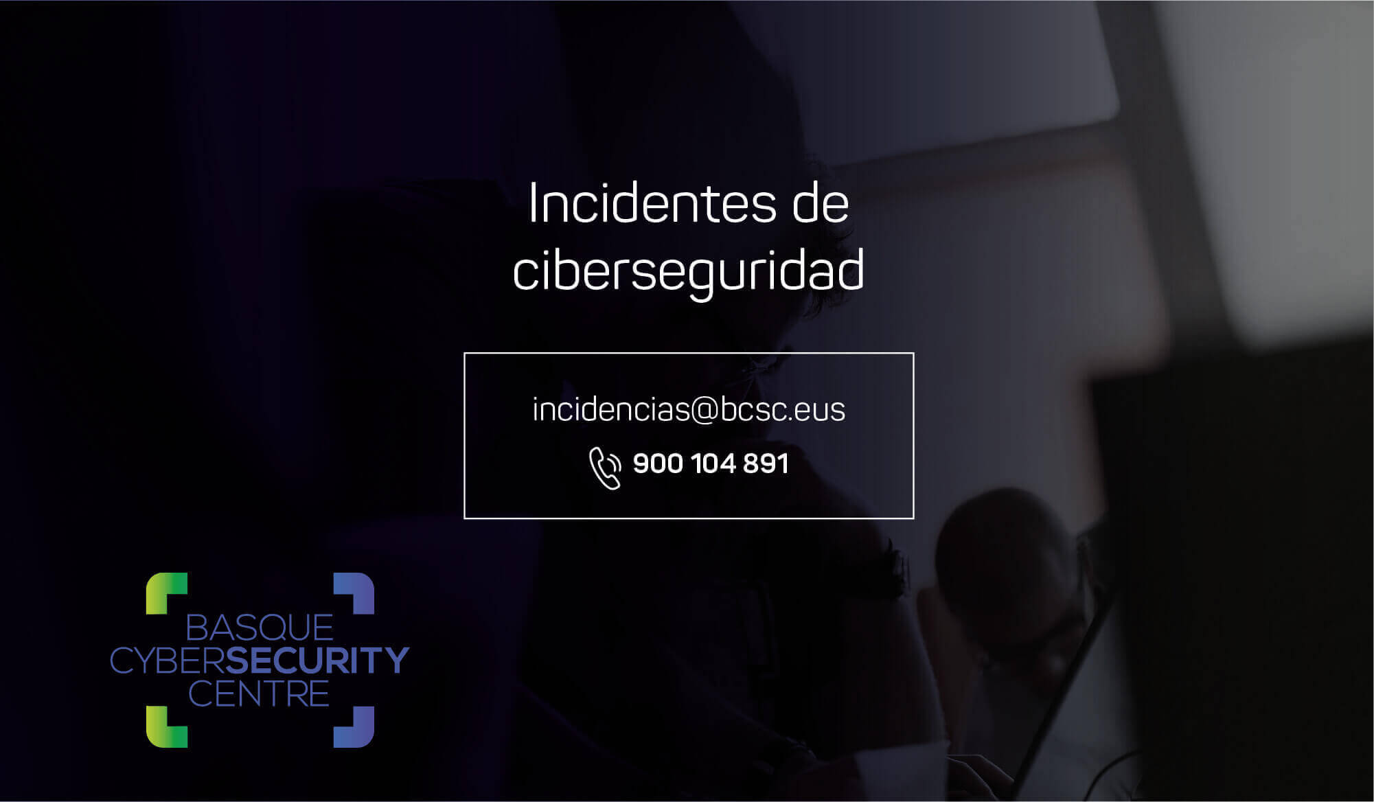 Support and advice hotline in case of cyber security incidents