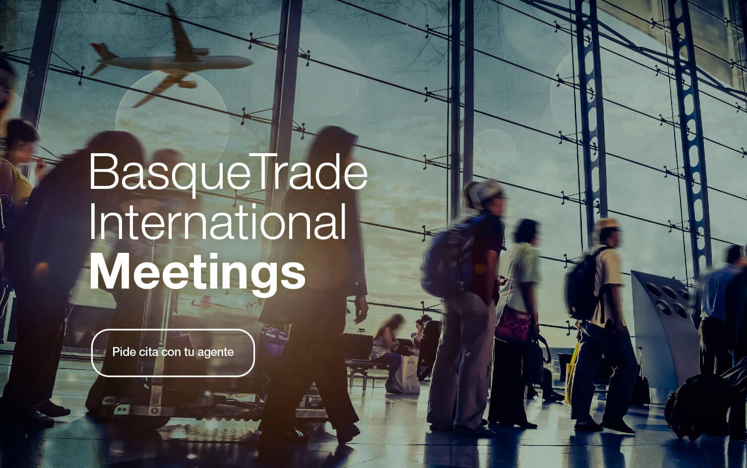 Basque Trade International Meetings
