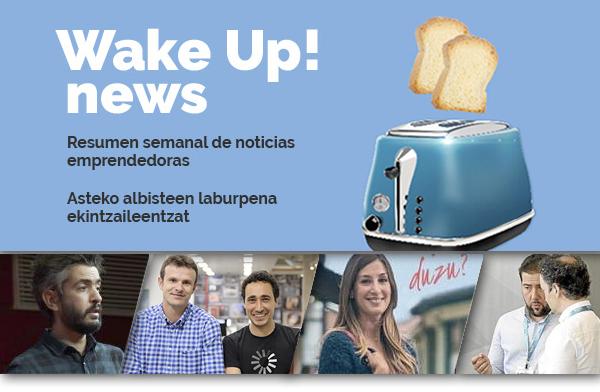 Wake UP! Up Euskadi Emprendimiento Ekintzailetza