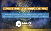 canales expertos bbk bizkaianetwork