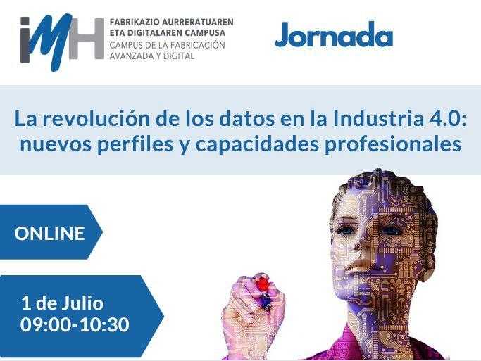 La revolución de los datos en la Industria 4.0: nuevos perfiles y capacidades profesionales