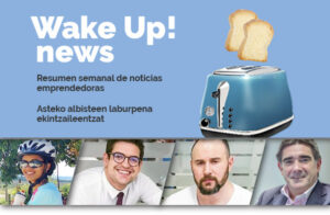 up euskadi resumen wake up startups emprendimiento